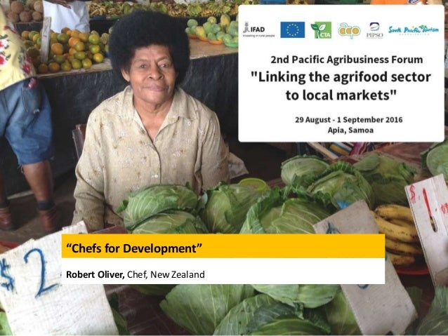 """Chefs for Development"" Robert Oliver, Chef, New Zealand"
