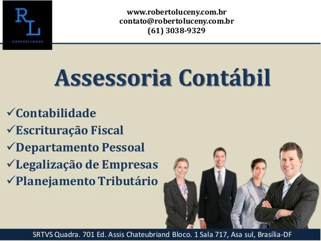 Contabilidade Escrituração Fiscal Departamento Pessoal Legalização de Empresas Planejamento Tributário www.robertoluc...
