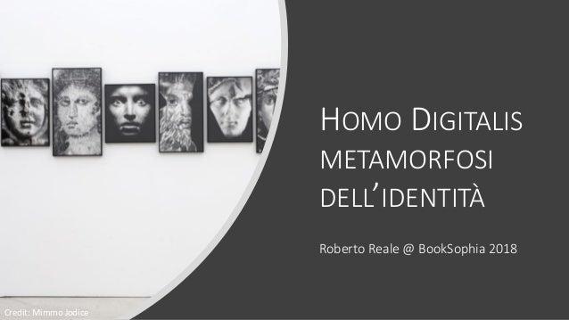 HOMO DIGITALIS METAMORFOSI DELL'IDENTITÀ Roberto Reale @ BookSophia 2018 Credit: Mimmo Jodice