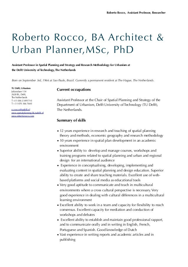 Current occupationsAssistant Professor at the Chair of Spatial Planning and Strategy of theDepartment of Urbanism, Delft U...