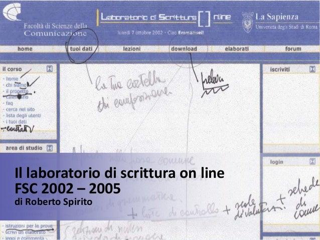 Il laboratorio di scrittura on line FSC 2002 – 2005 di Roberto Spirito