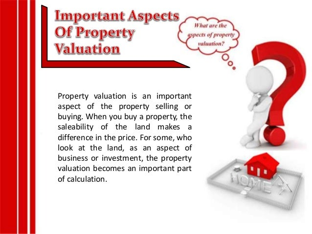 """The """" Why"""", """"When"""" And """"Where""""  Of Property Valuation Slide 2"""