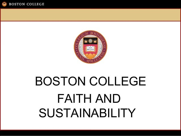 BOSTON COLLEGEFAITH ANDSUSTAINABILITY