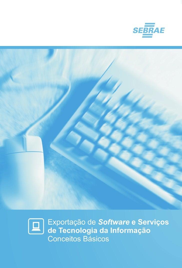 Exportação de software e serviços de Tecnologia da Informação - Conceitos Básicos   1