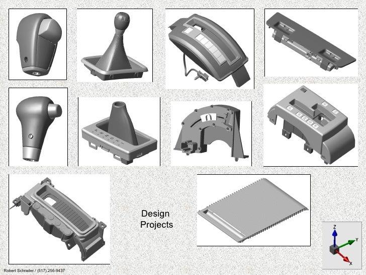 Design  Projects Robert Schrader / (517).256-9437
