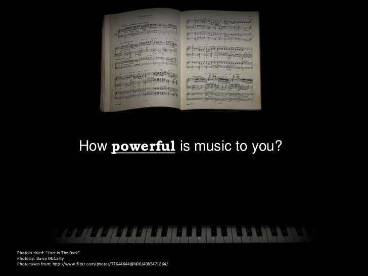 """How powerful is music to you?Photo is titled: """"Liszt In The Dark""""Photo by: Darcy McCartyPhoto taken from: http://www.flick..."""