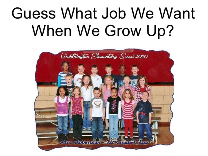 Guess What Job We Want When We Grow Up?