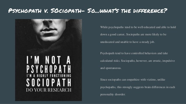 Difference of sociopath and psychopath