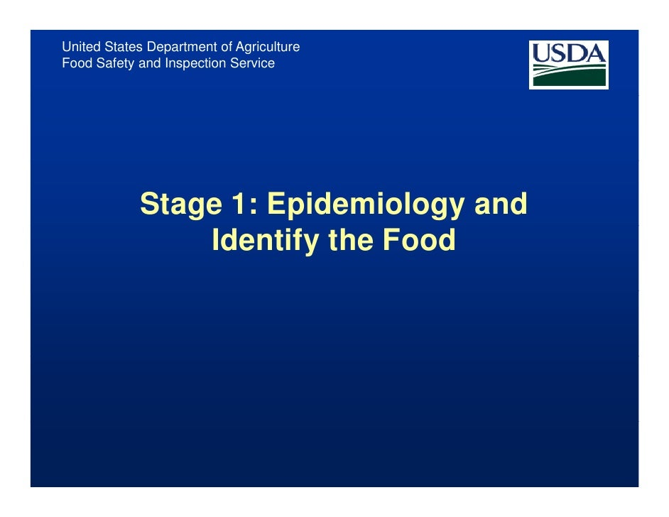 United States Department of Agriculture Food Safety and Inspection Service                 Stage 1: Epidemiology and      ...