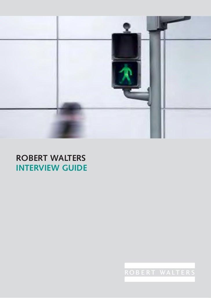 ROBERT WALTERSINTERVIEW GUIDE
