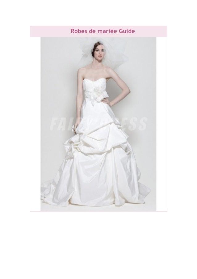 Robes de mariée Guide
