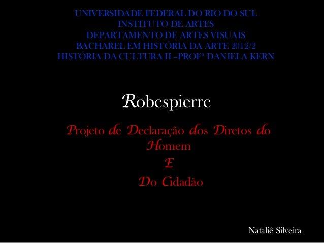 UNIVERSIDADE FEDERAL DO RIO DO SUL           INSTITUTO DE ARTES      DEPARTAMENTO DE ARTES VISUAIS    BACHAREL EM HISTÓRIA...