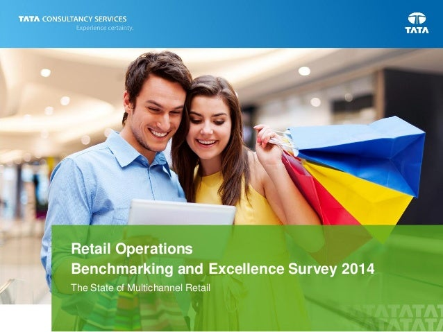 Retail Operations Benchmarking and Excellence Survey 2014 The State of Multichannel Retail