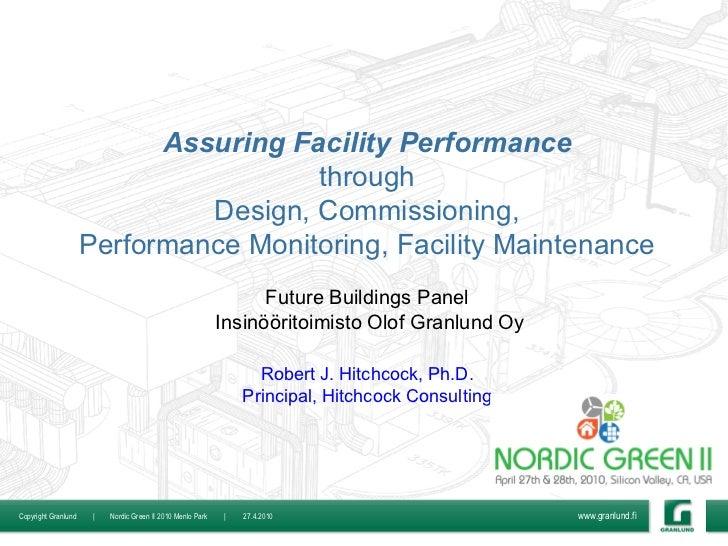 Assuring Facility Performance                                       through                               Design, Commissi...