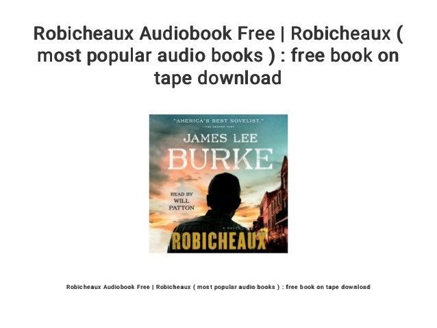 Robicheaux Audiobook Free Robicheaux Most Popular Audio Books