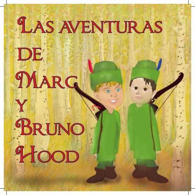 Las aventuras de Marc y Bruno Hood