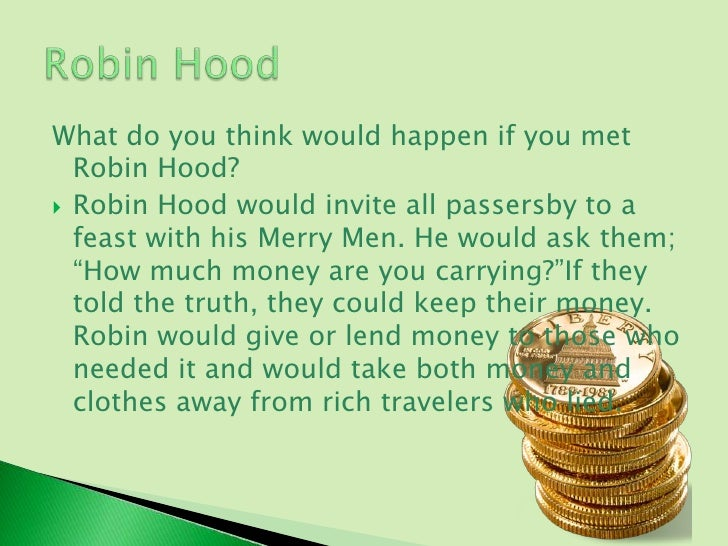robin hood case questions Aaron labin curt matthews rich miller robin hood case study arc consulting services robin hood and his band of merrymen is the subject of this case study.