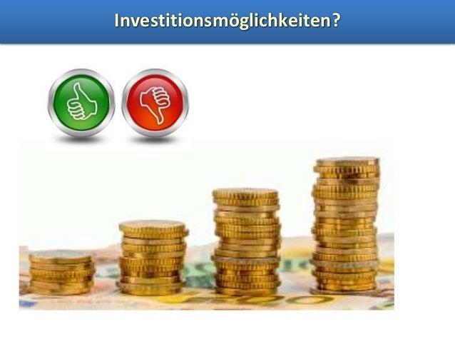 Investitionsmöglichkeiten?