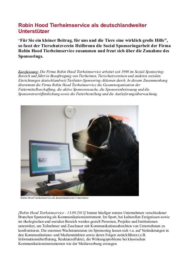 """Robin Hood Tierheimservice als deutschlandweiter Unterstützer """"Für Sie ein kleiner Beitrag, für uns und die Tiere eine wir..."""