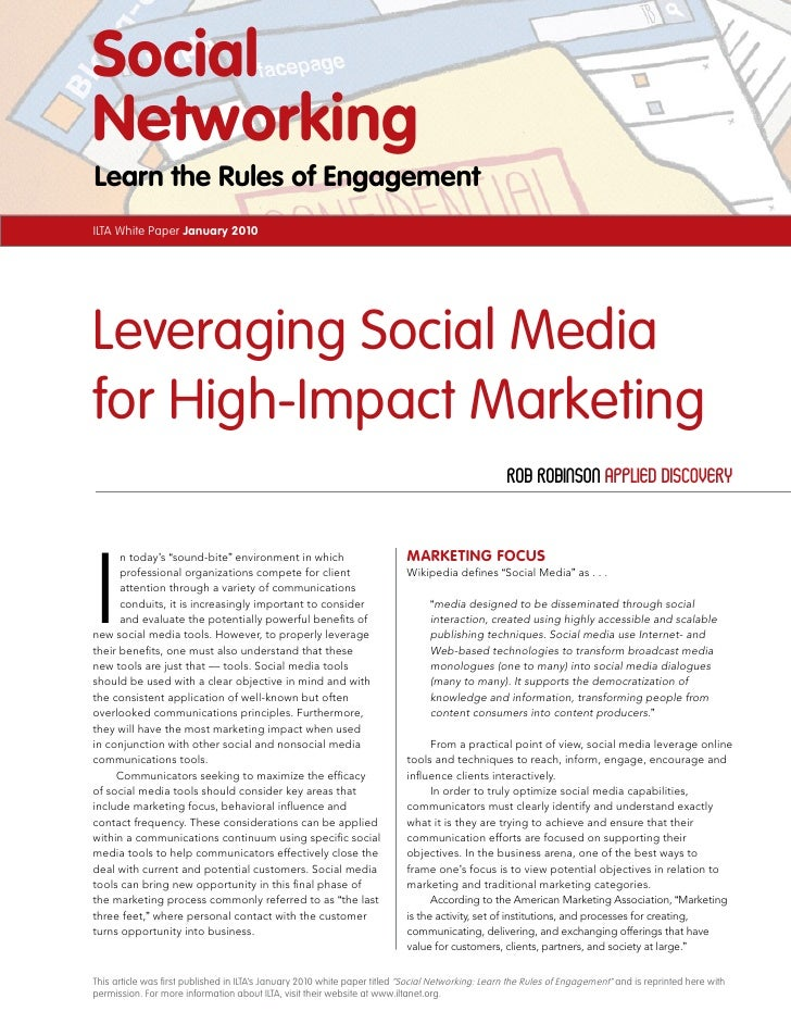 Social Networking Learn the Rules of Engagement ILTA White Paper January 2010     Leveraging Social Media for High-Impact ...