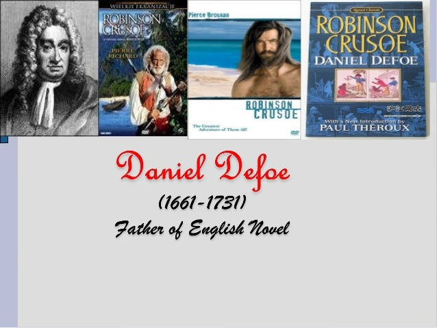 an analysis of the characters by daniel defoe Immediately download the robinson crusoe summary, chapter-by-chapter analysis, book notes, essays, quotes, character descriptions, lesson plans, and more - everything you need for studying or teaching robinson crusoe.