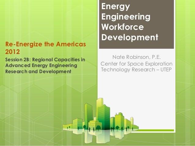 Energy                                     Engineering                                     Workforce                      ...