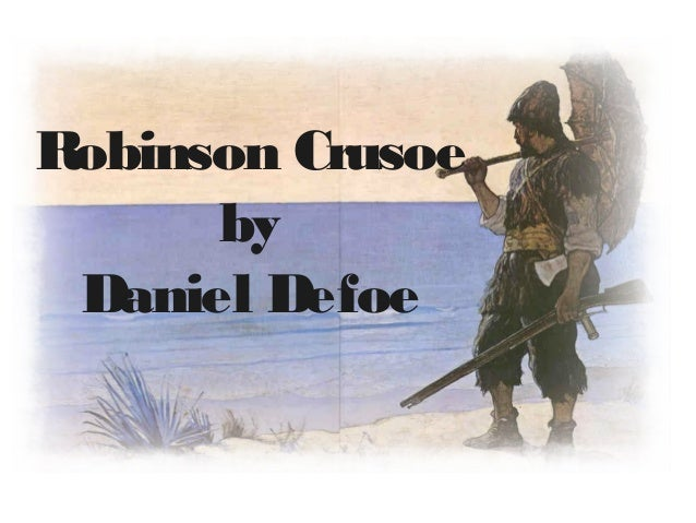 Describe the presence of colonialism in Daniel Defoe's Robinson Crusoe.