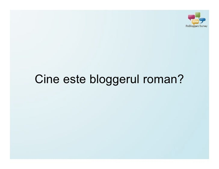 Cine este bloggerul roman?