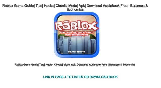 Roblox Game Guide Tips Hacks Cheats Mods Apk Download Audiobook Free