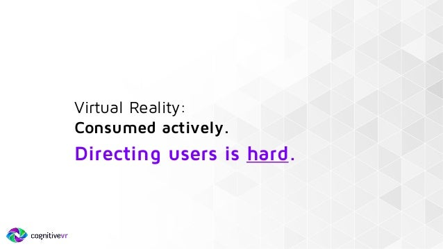 Measuring Behavior in VR - Rob Merki Cognitive VR Slide 3