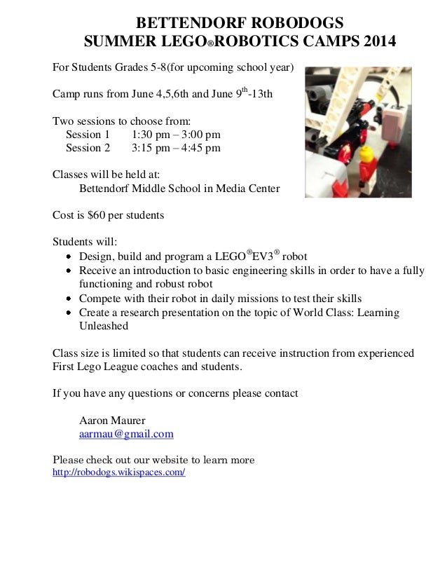 BETTENDORF ROBODOGS SUMMER LEGO®ROBOTICS CAMPS 2014 For Students Grades 5-8(for upcoming school year) Camp runs from June ...