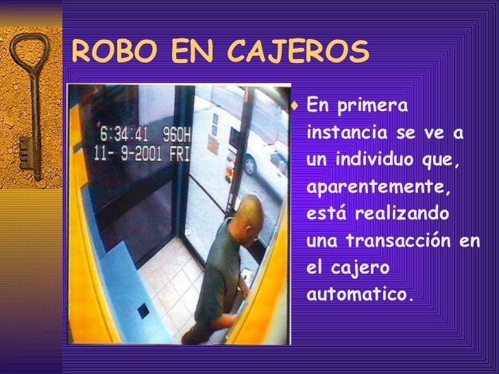 Robo en cajeros for Cajeros en matalascanas