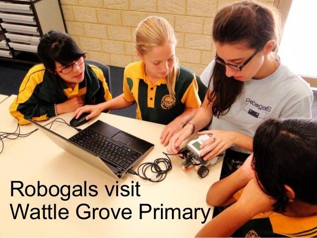 Robogals visit Wattle Grove Primary