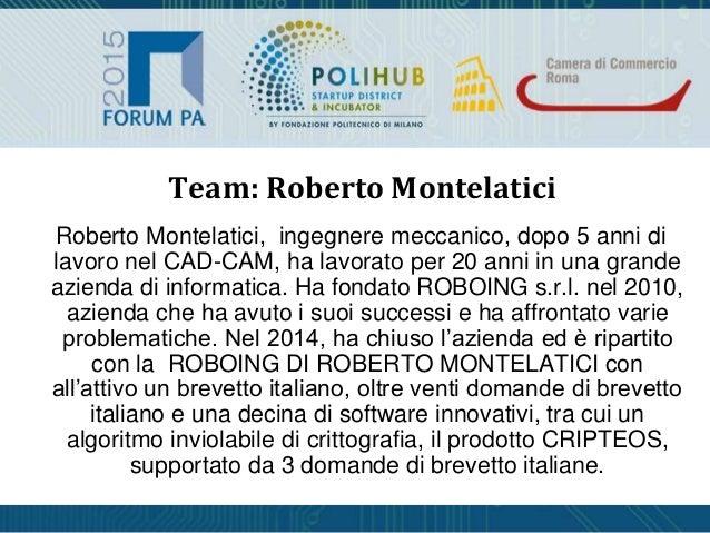 Roberto Montelatici, ingegnere meccanico, dopo 5 anni di lavoro nel CAD-CAM, ha lavorato per 20 anni in una grande azienda...