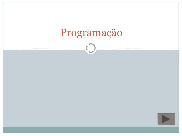 Programação<br />