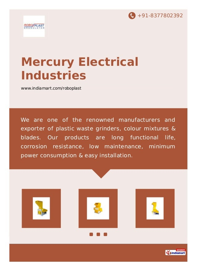 +91-8377802392 Mercury Electrical Industries www.indiamart.com/roboplast We are one of the renowned manufacturers and expo...