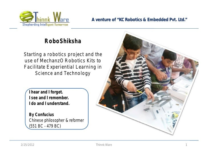 "A venture of ""KC Robotics & Embedded Pvt. Ltd.""             RoboShiksha  Starting a robotics project and the  use of Mecha..."