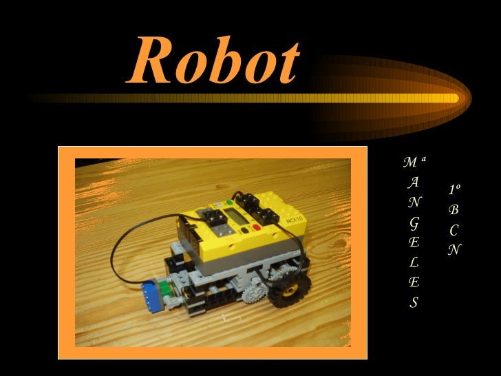 Robot M ª A N G E L E S 1º B C N