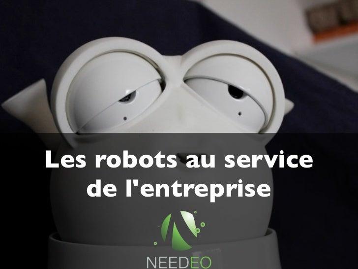 Les robots au service   de lentreprise
