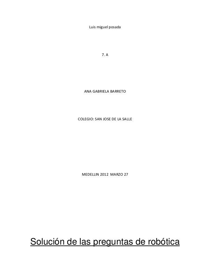 Luis miguel posada                        7. A              ANA GABRIELA BARRETO           COLEGIO: SAN JOSE DE LA SALLE  ...