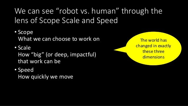 """Scale • Regarding """"robots vs. humans"""" we make mistakes judging the scale of difference between average and high-level huma..."""