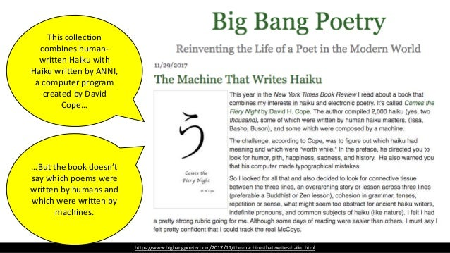 Mary McCray https://www.bigbangpoetry.com/2017/11/the-machine-that-writes-haiku.html People are wildly overconfident of th...