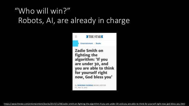 """""""Who will win?"""" Robots, AI, are already in charge https://twitter.com/dhh/status/1192540900393705474 We expect robots to l..."""
