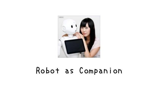 Robot as Companion Slide 3