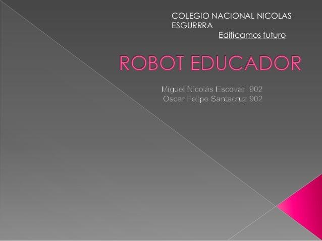 COLEGIO NACIONAL NICOLAS ESGURRRA Edificamos futuro