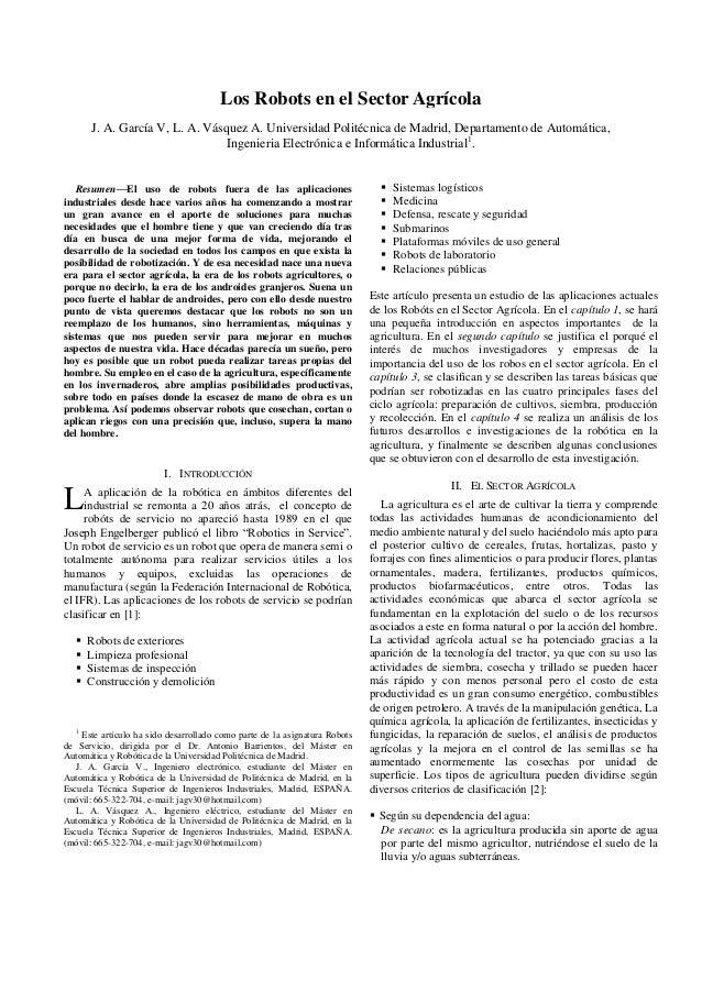 Los Robots en el Sector Agrícola        J. A. García V, L. A. Vásquez A. Universidad Politécnica de Madrid, Departamento d...