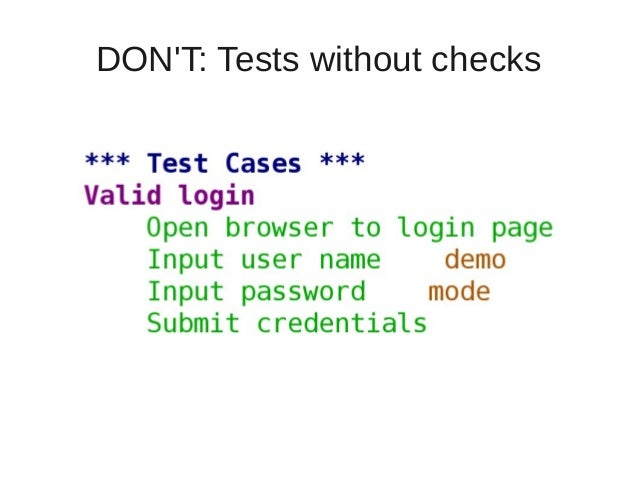 DON'T: Tests without checks