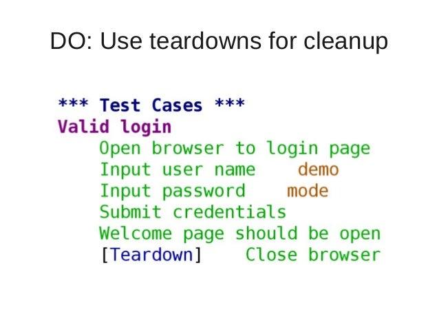 DO: Use teardowns for cleanup