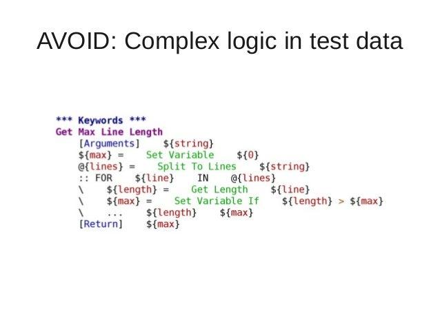 AVOID: Complex logic in test data