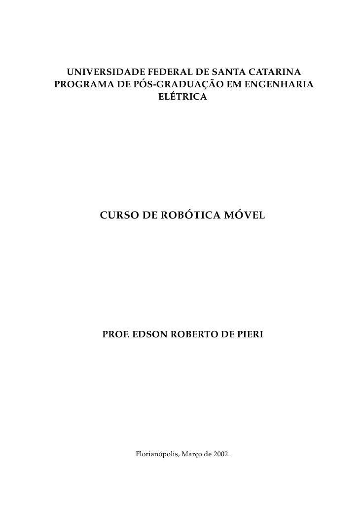 UNIVERSIDADE FEDERAL DE SANTA CATARINA             ´          ¸ ˜PROGRAMA DE POS-GRADUACAO EM ENGENHARIA                  ...